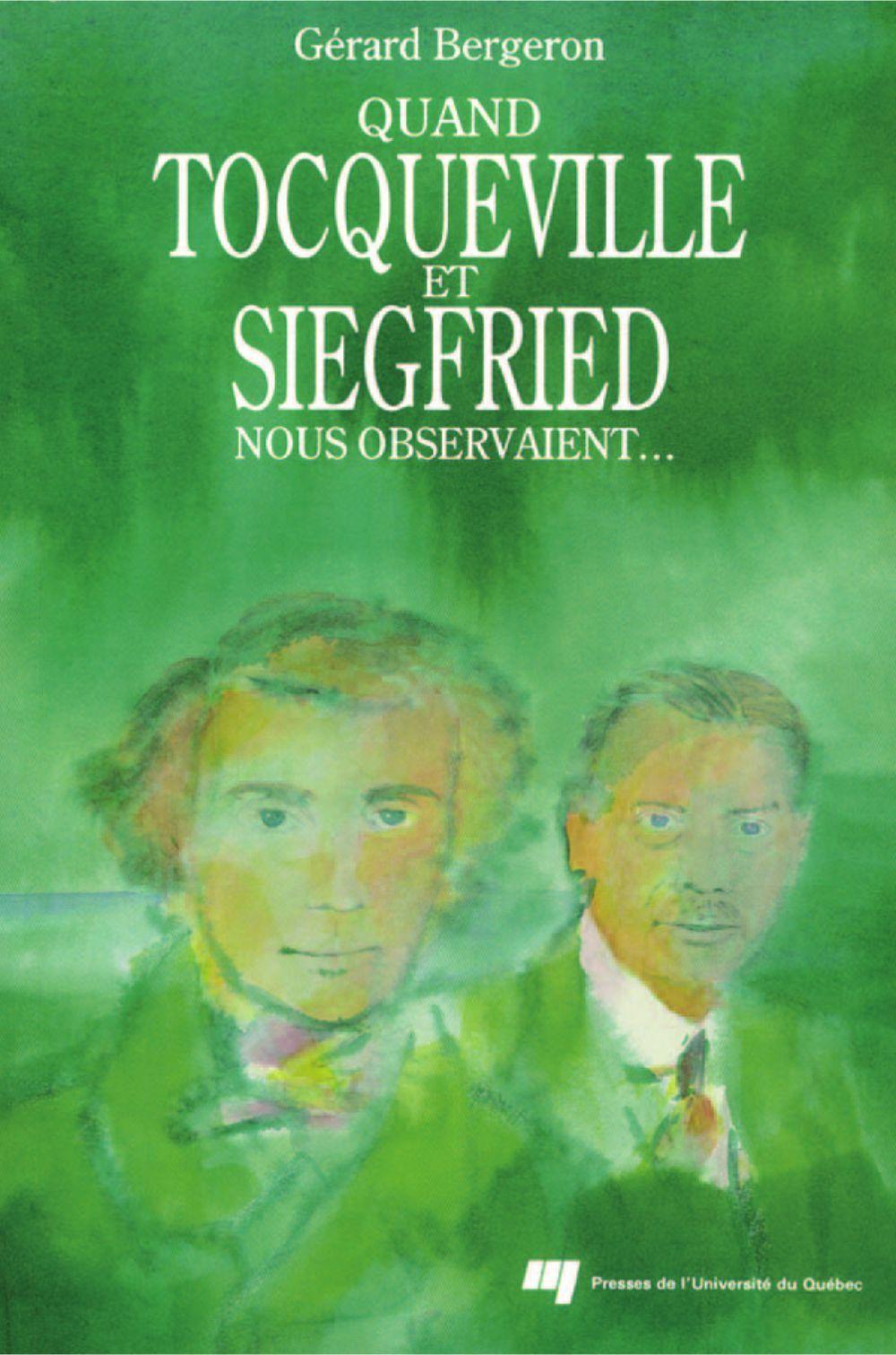 Quand Tocqueville et Siegfried nous observaient...