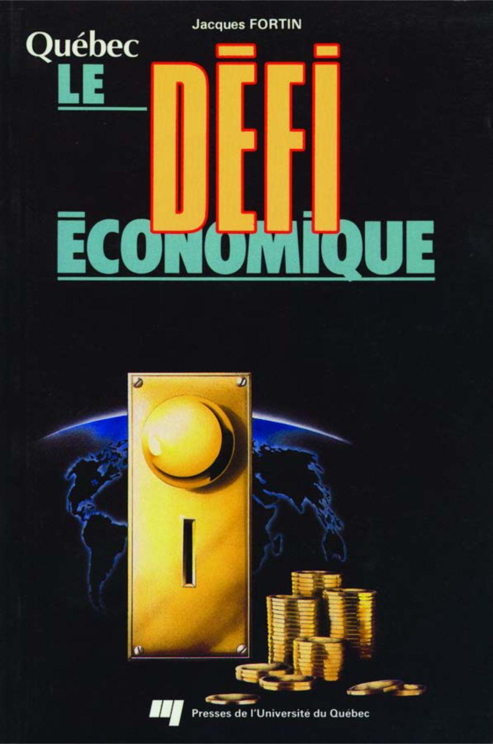Québec. Le défi économique