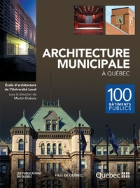 Architecture municipale à Québec