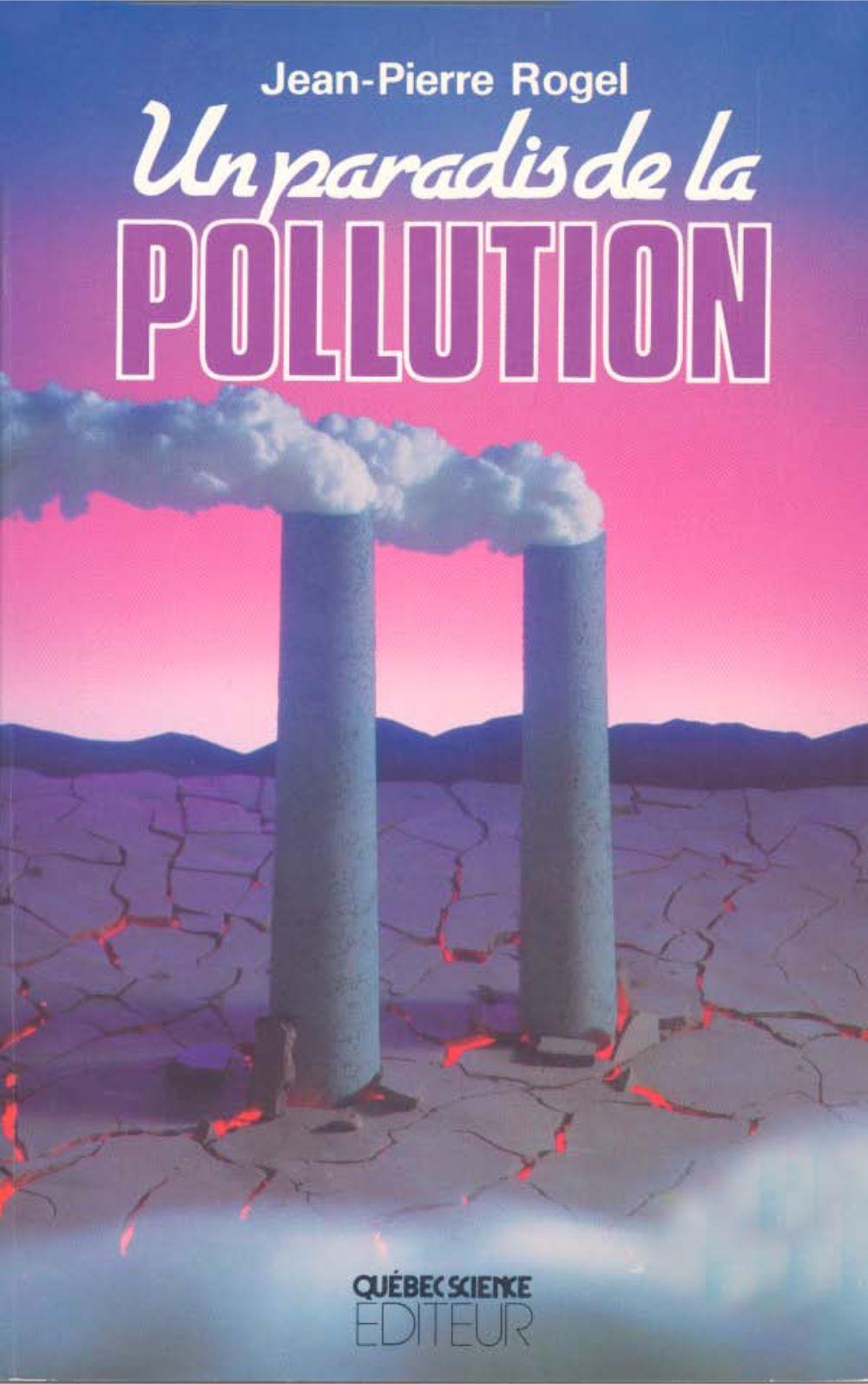 Un paradis de la pollution