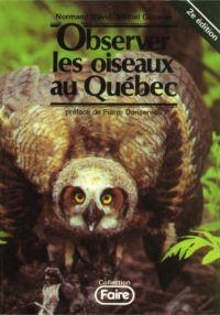 Observer les oiseaux au Québec, 2e édition