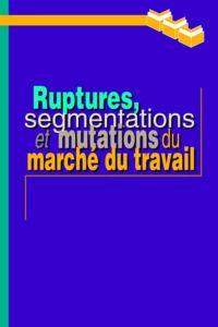 Ruptures, segmentations et ...