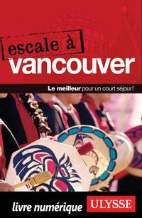 Escale à Vancouver