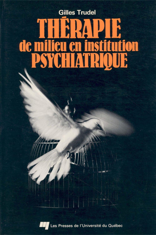 Thérapie de milieu en institution psychiatrique
