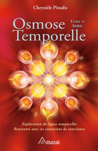 Osmose temporelle - tome II...
