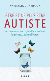 Être et ne plus être autiste