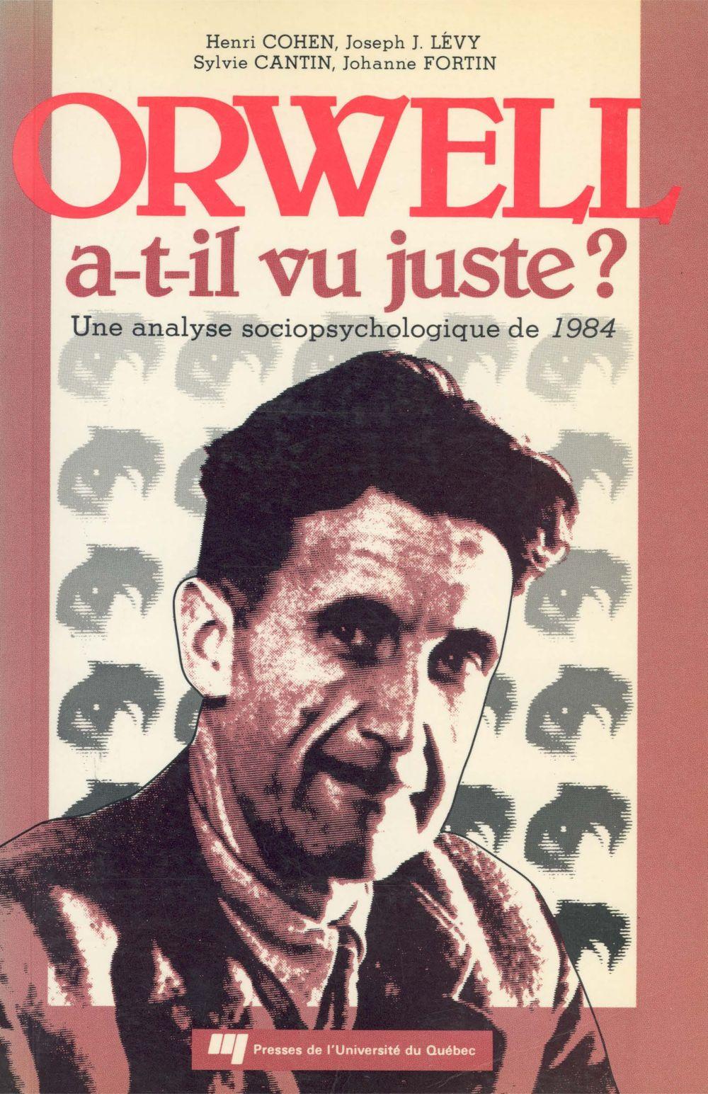 Orwell a-t-il vu juste ?