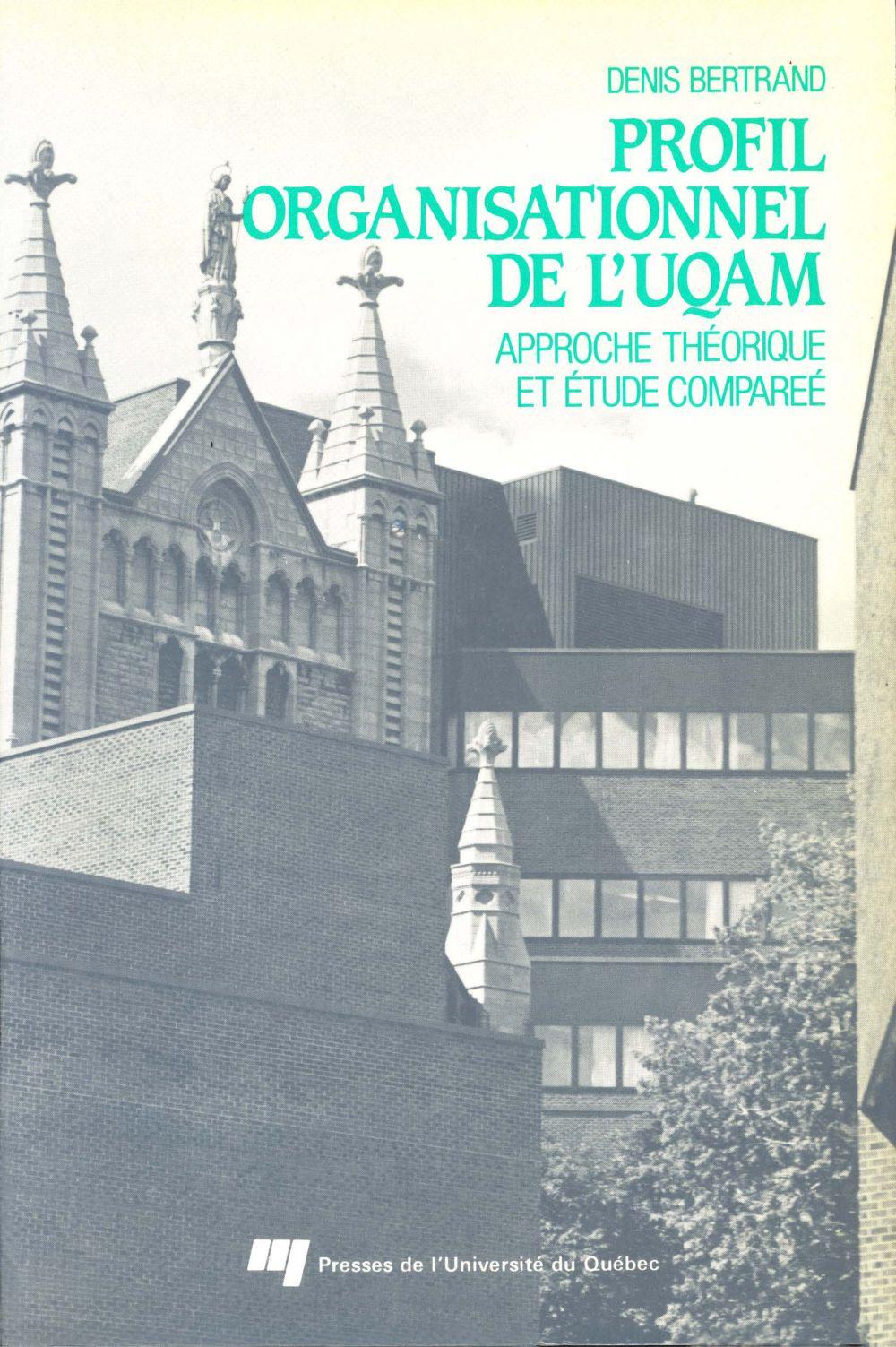 Le profil organisationnel de l'UQAM