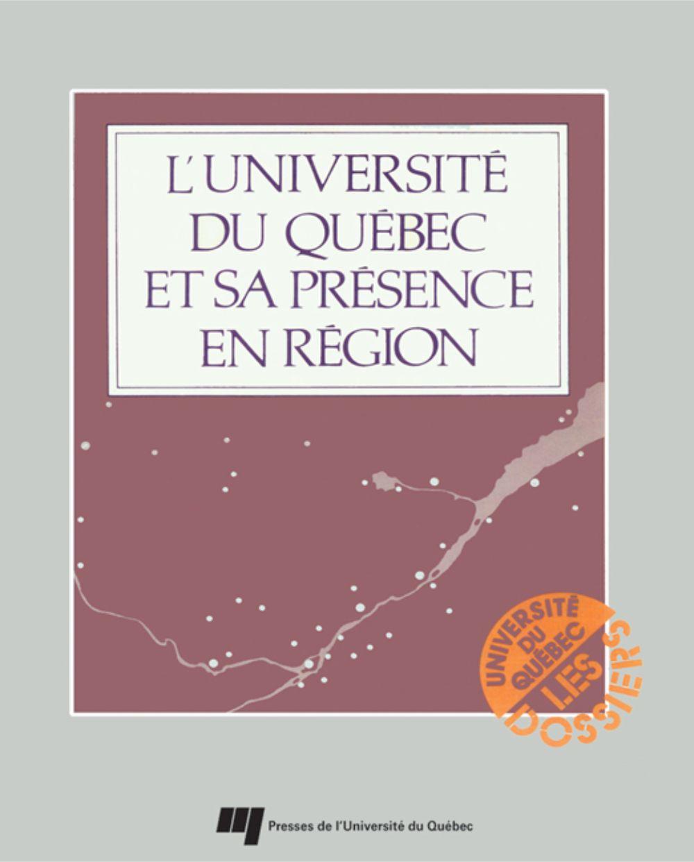 L'Université du Québec et sa présence en région