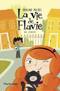 La vie de Flavie T1 - Aie, ...