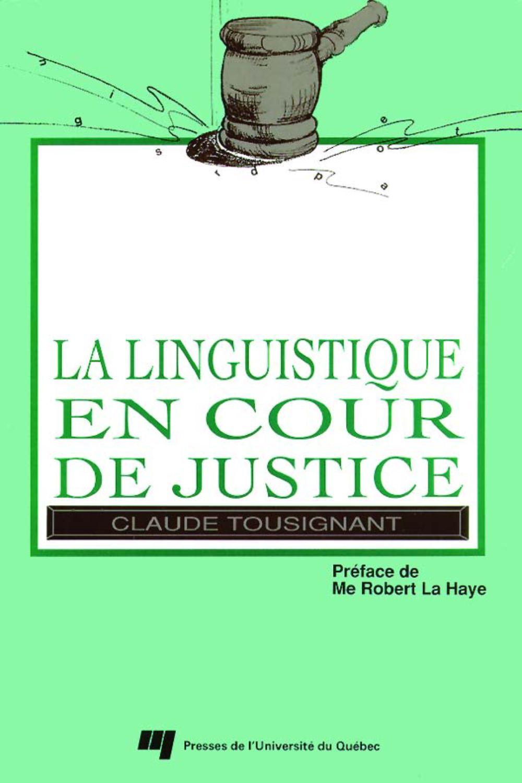 La linguistique en cour de justice