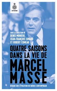 Quatre saisons dans la vie de Marcel Masse