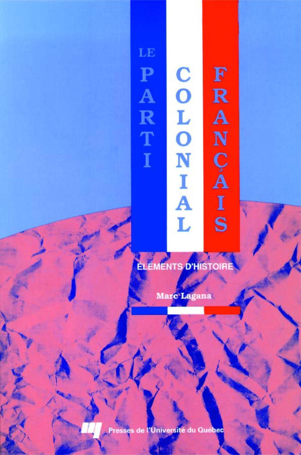 Le parti colonial français