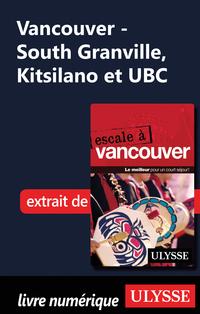 Vancouver - South Granville, Kitsilano et UBC