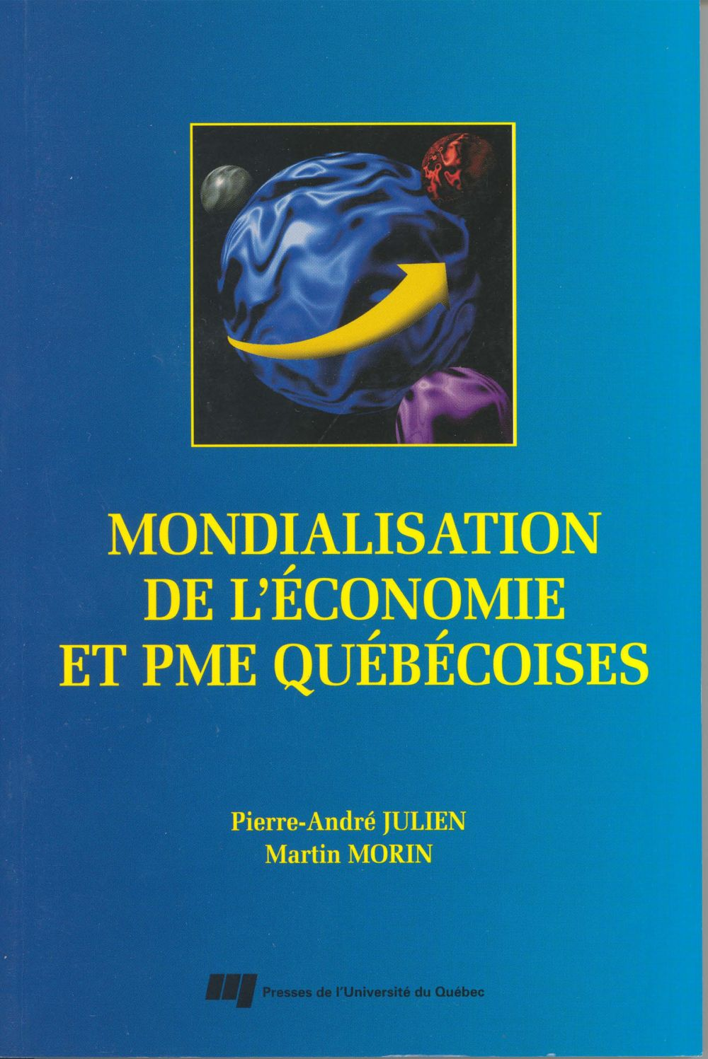 Mondialisation de l'économie et PME québécoises