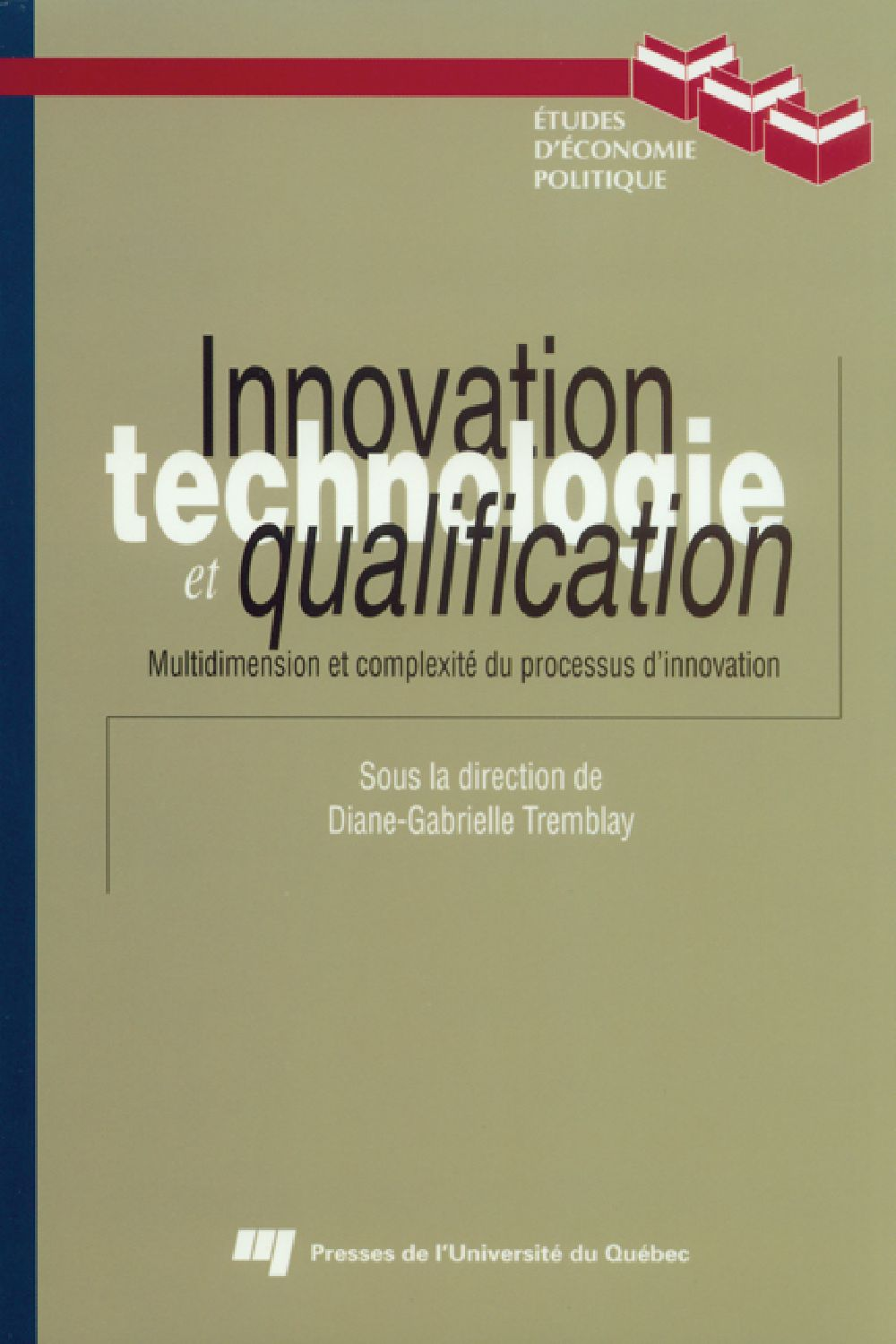 Innovation, technologie et qualification