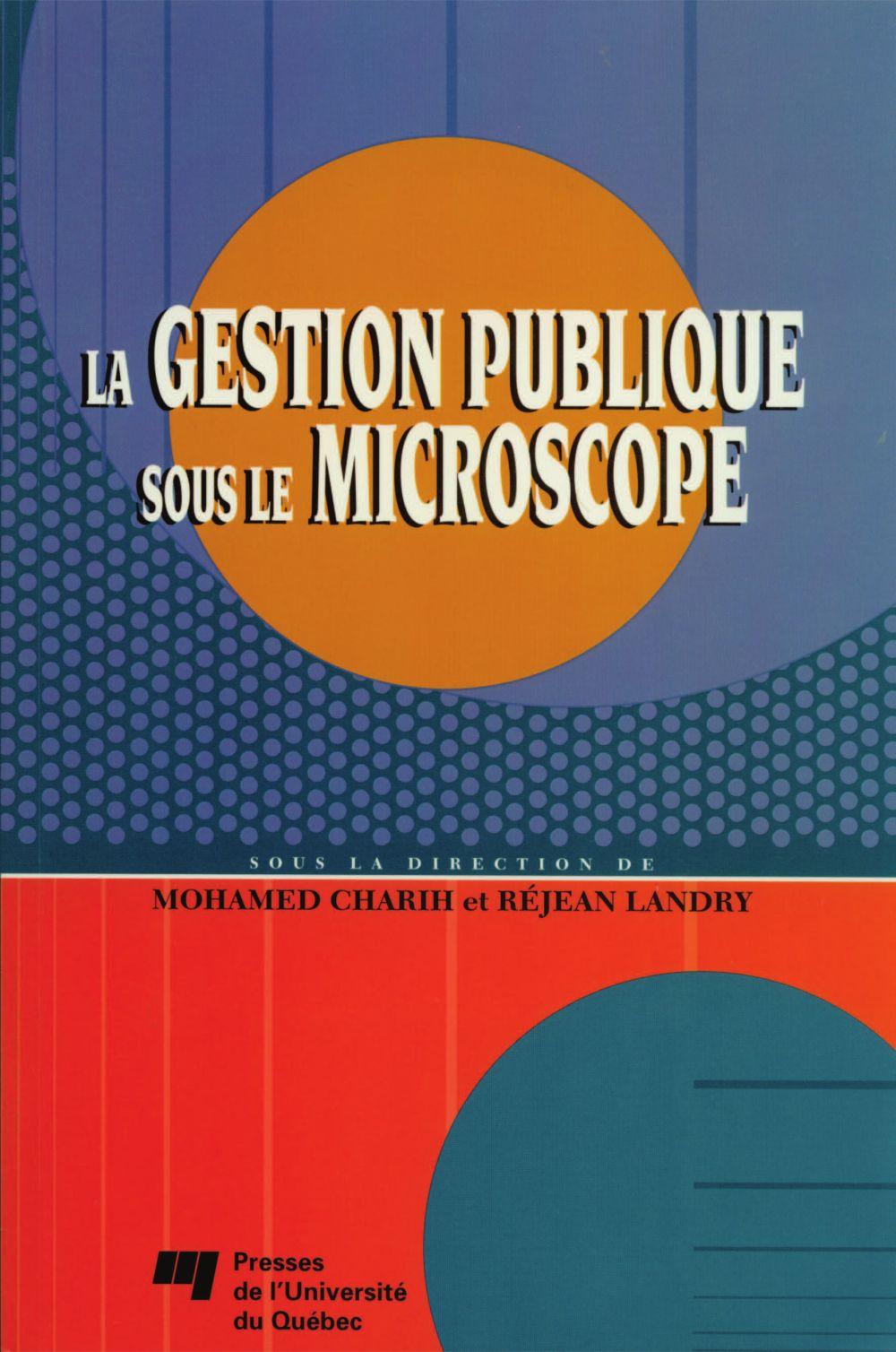 La gestion publique sous le microscope