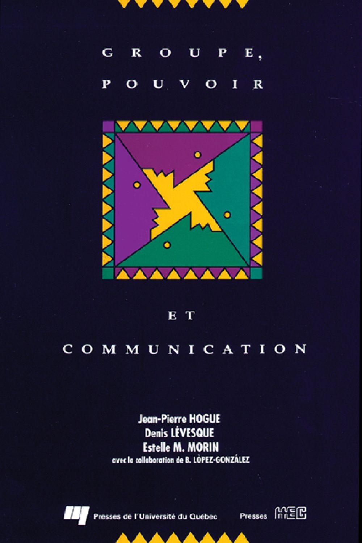 Groupe, pouvoir et communication