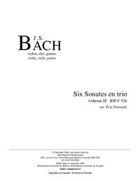 Six sonates en trio, vol. II, BWV 526