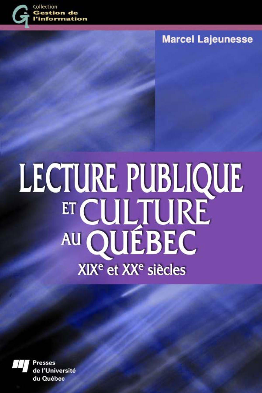 Lecture publique et culture au Québec