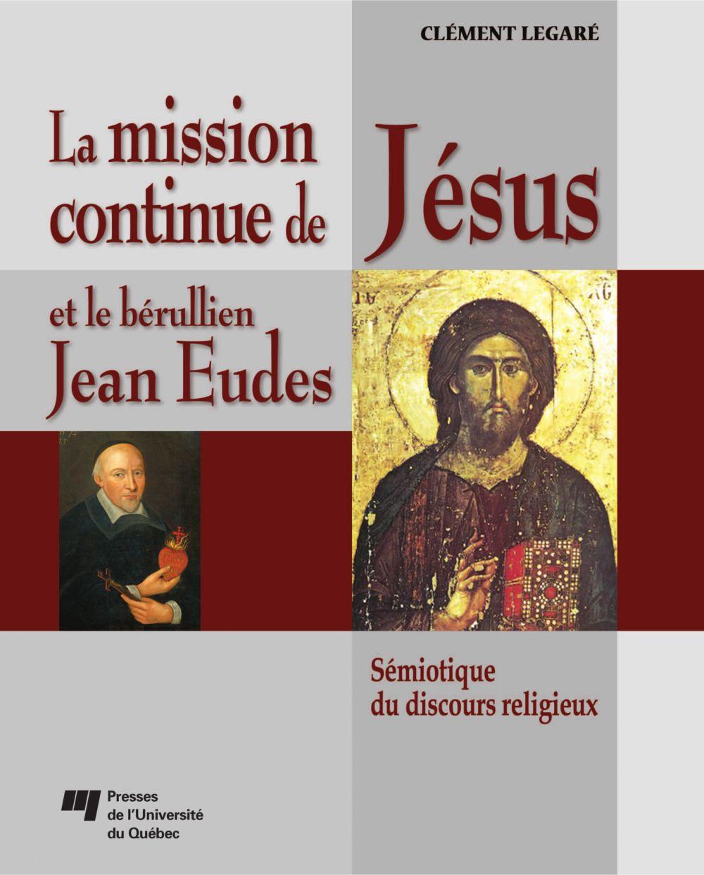 La mission continue de Jésus et le bérullien Jean Eudes