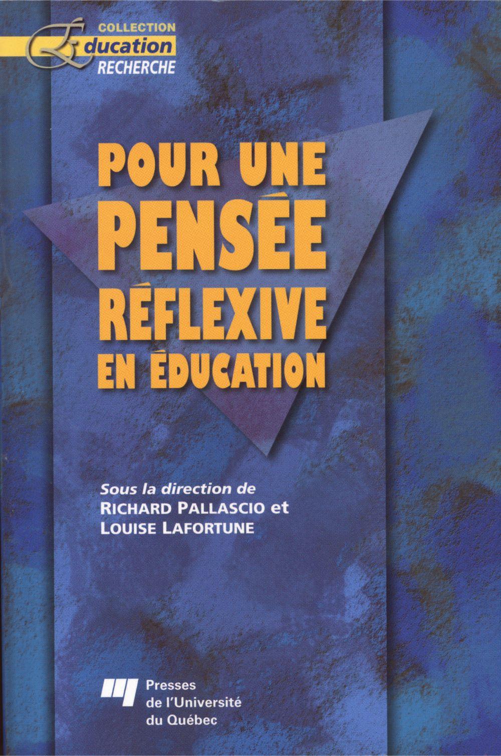 Pour une pensée réflexive en éducation