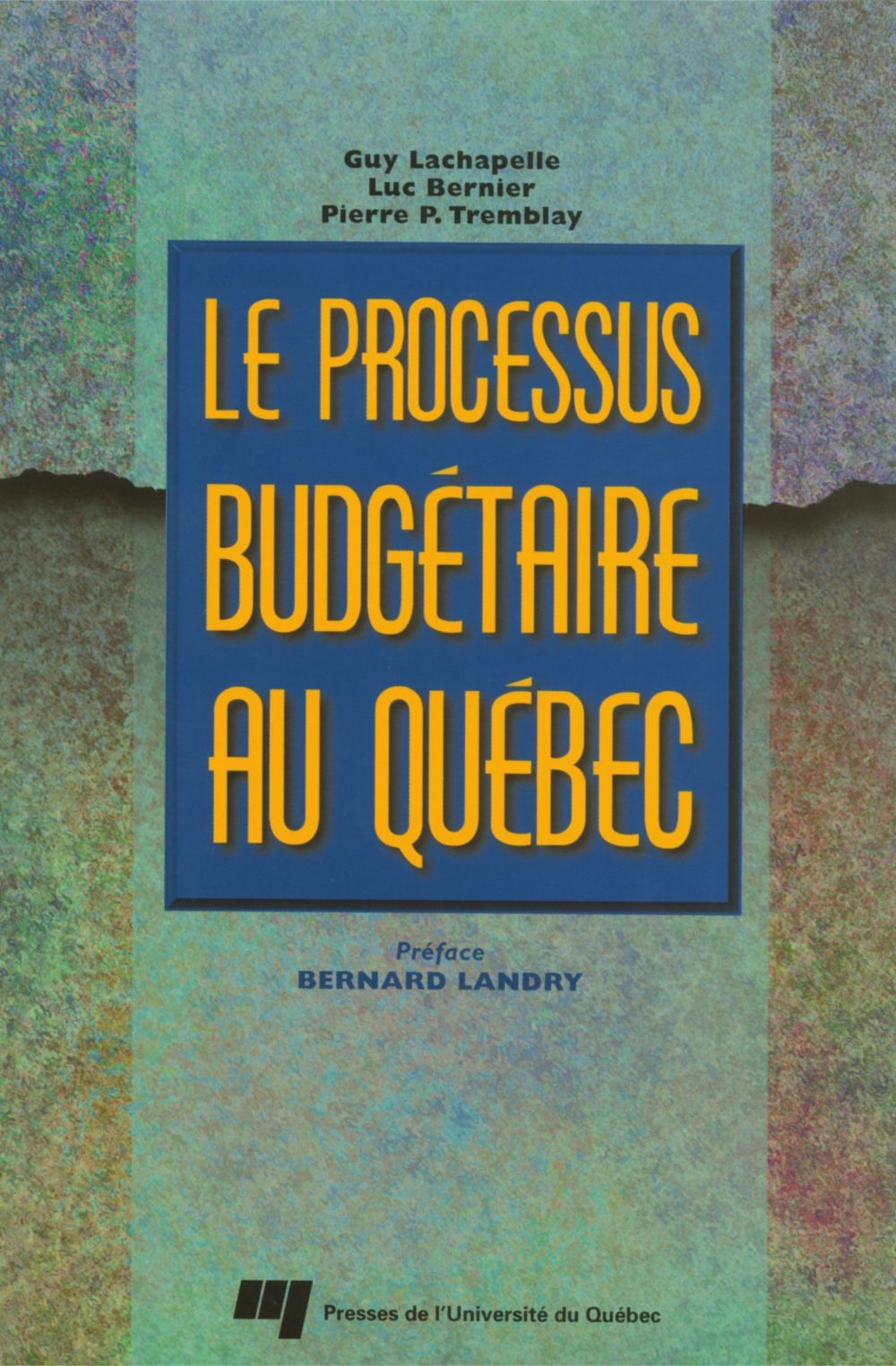 Le processus budgétaire au Québec
