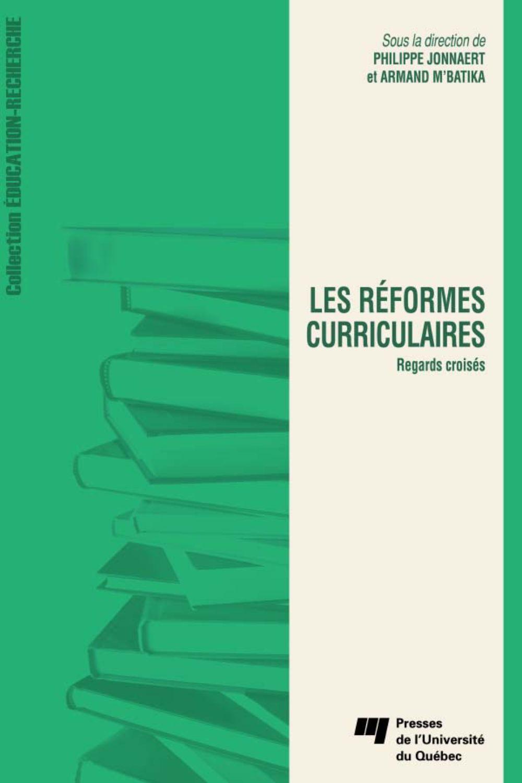 Les réformes curriculaires