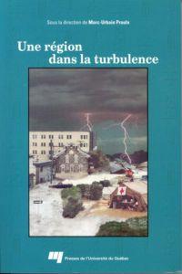 Une région dans la turbulence