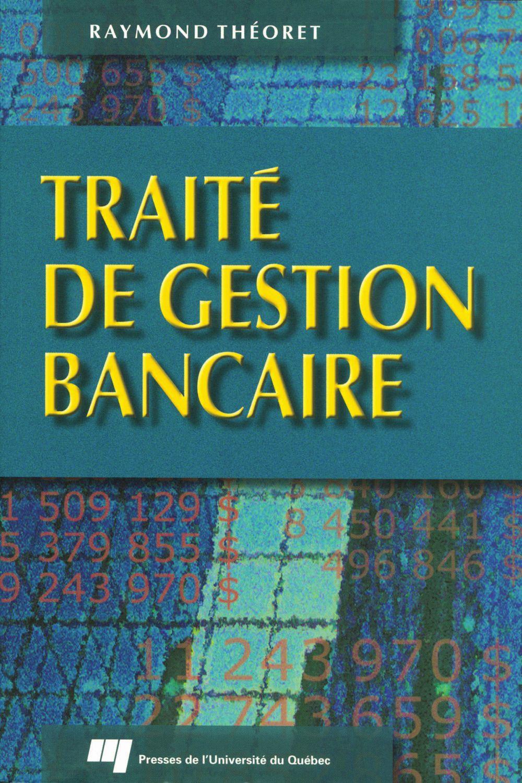 Traité de gestion bancaire