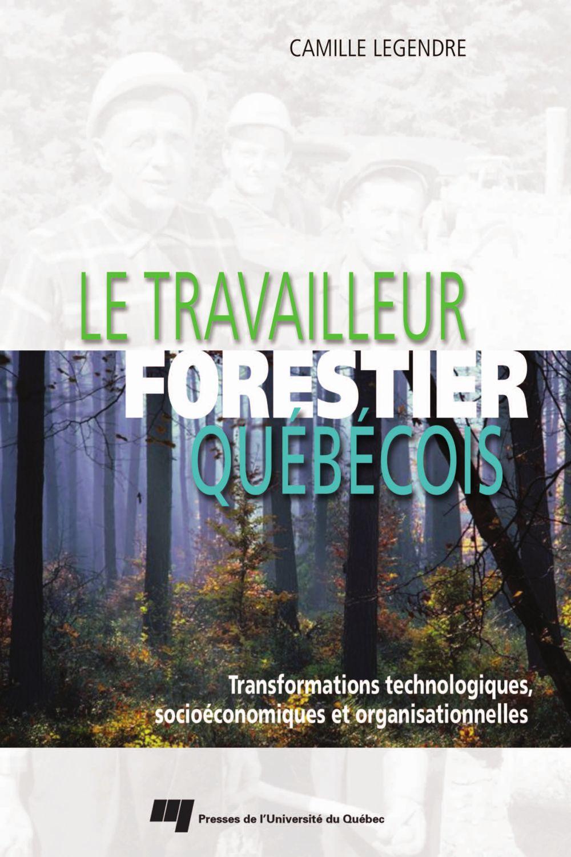 Le travailleur forestier québécois