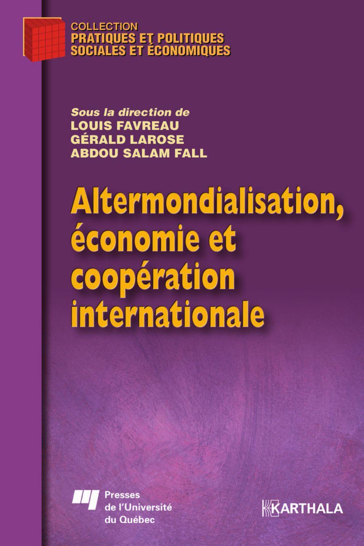 Altermondialisation, économie et coopération internationale