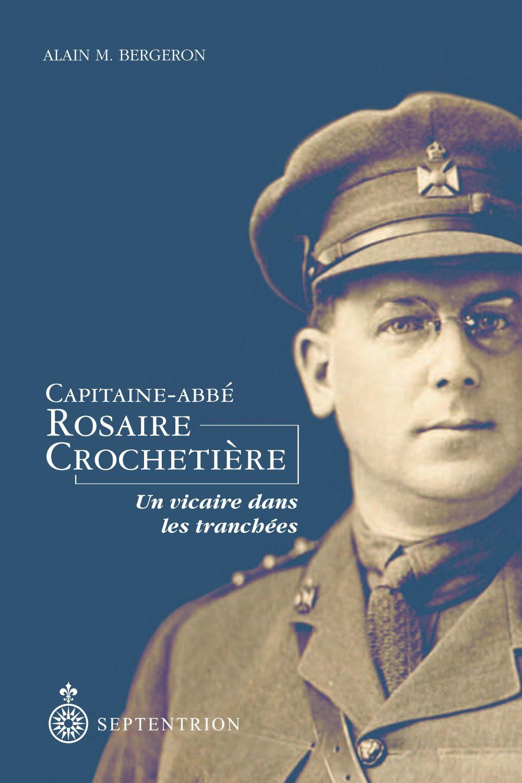 Capitaine-Abbé Rosaire Crochetière