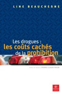 Les drogues: les coûts cach...
