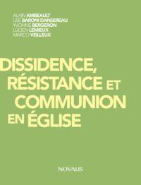 Dissidence, résistance et communion en Église