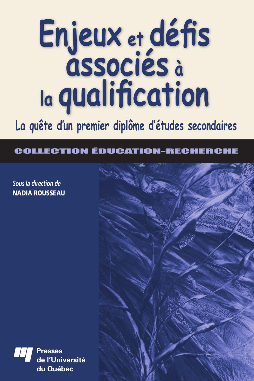 Enjeux et défis associés à la qualification