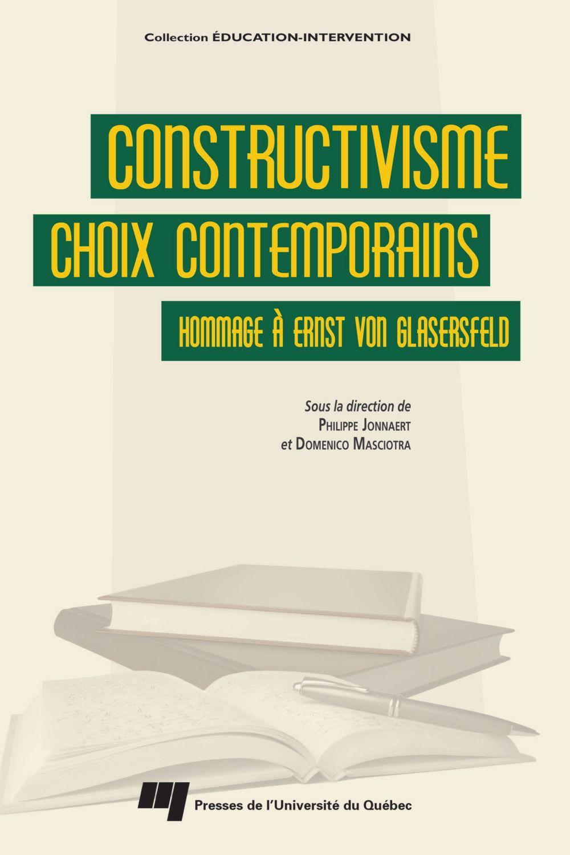 Constructivisme : choix contemporains