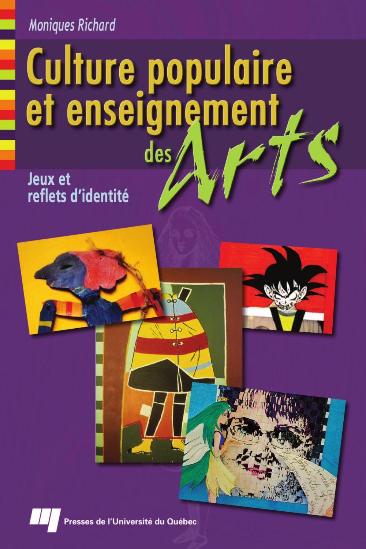 Culture populaire et enseignement des arts