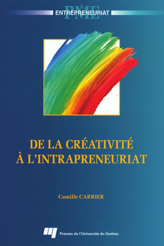 De la créativité à l'intrapreneuriat