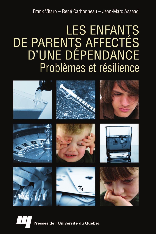 Enfants de parents affectés d'une dépendance