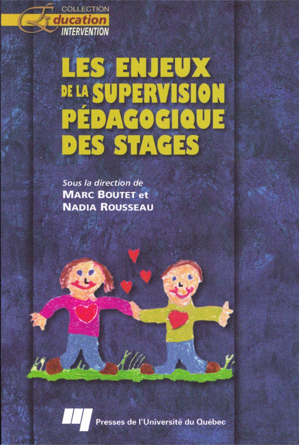 Les enjeux de la supervision pédagogique des stages