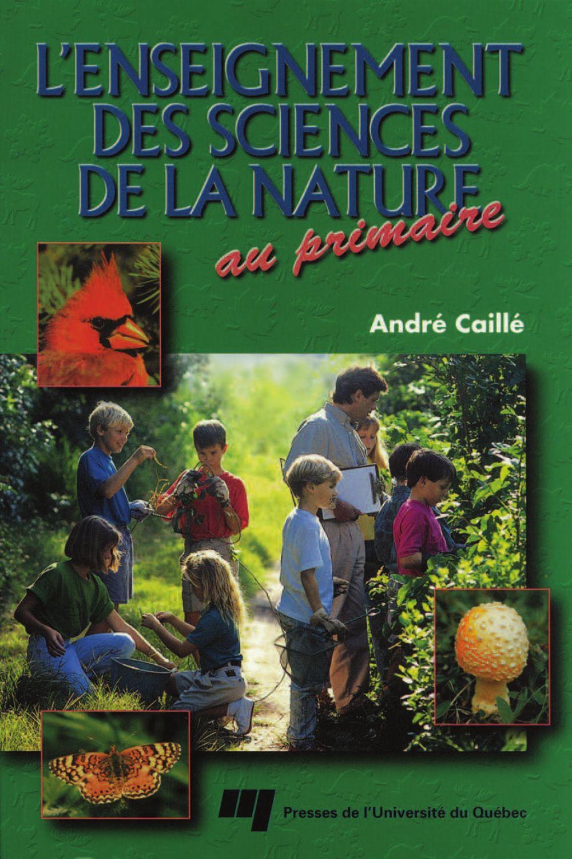 L'enseignement des sciences de la nature au primaire
