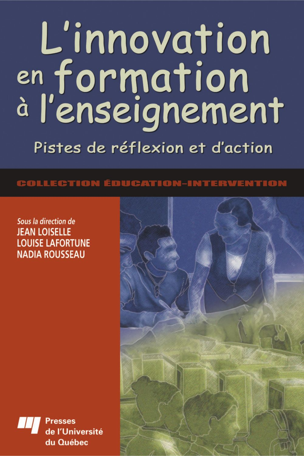 L'innovation en formation à l'enseignement