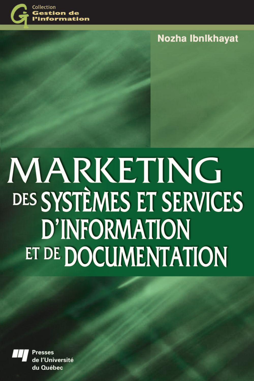 Marketing des systèmes et services d'information et de documentation