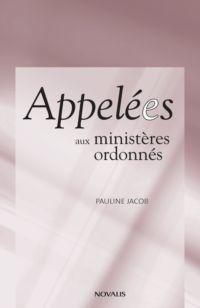 Appelées aux ministères ord...