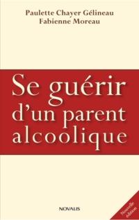 Se guérir d'un parent alcoo...
