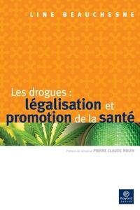 Les drogues : légalisation ...