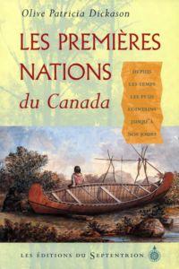 Les Premières Nations du Canada