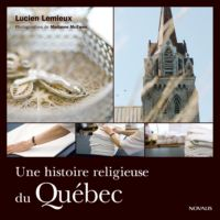 Une histoire religieuse du Québec