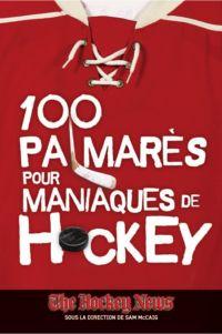 100 palmarès pour maniaques de Hockey